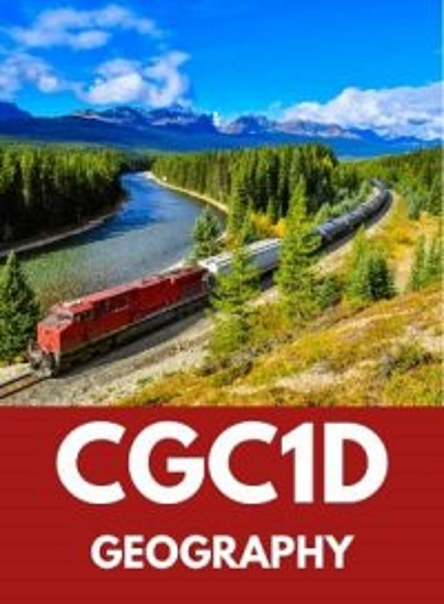 CGC1D, Grade 9 Issues in Canadian Geography (Academic)
