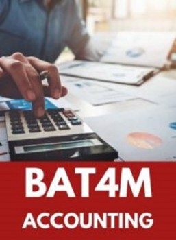 BAT4M, Grade 12 Financial Accounting Principles