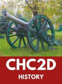 CHC2D, Grade 10 Canadian History Since World War I (Academic)