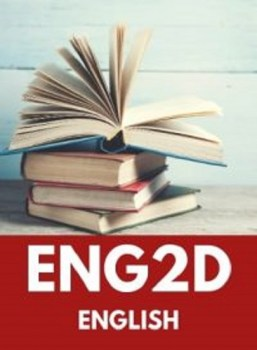 ENG2D, Grade 10 English (Academic)