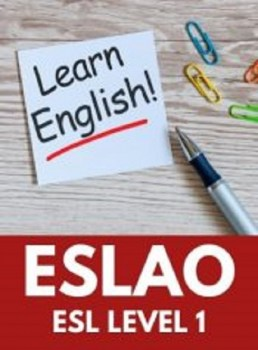 ESLAO, Level 1 English as a Second Language