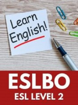 ESLBO, Level 2 English as a Second Language