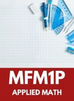 MFM1P, Grade 9 Foundations of Mathematics (Applied)