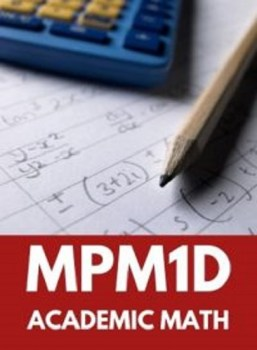 MPM1D, Grade 9 Principles of Mathematics (Academic)