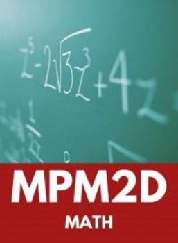 MPM2D, Grade 10 Principles of Mathematics (Academic)